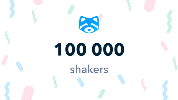 Nous sommes maintenant 100 000 shakers !